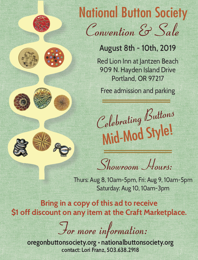 National Button Society Convention & Sale August 8-10, 2019 in Portland, Oregon